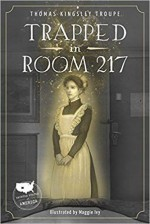 Trapped in Room 217 - Thomas Kingsley Troupe