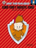 Looney Tunes Piano Library: Level 1 -- Elmer Fudd's Fantastic Songs - Alfred A. Knopf Publishing Company, Alfred A. Knopf Publishing Company