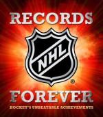 NHL Records Forever: Hockey's Unbeatable Achievements - NHL, Andrew Podnieks
