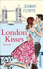 London Kisses (German Edition) - Jemma Forte, Sybille Uplegger