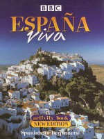 Espana Viva Activity Book - BBC Books, Devlin Maria A. S De