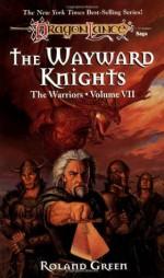 The Wayward Knights - Roland J. Green