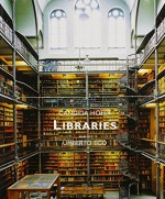 Libraries - Umberto Eco, Candida Höfer