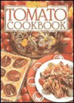 "Tomato Cookbook ( "" Australian Women's Weekly "" Home Library) - Maryanne Blacker, Annemarlene Hissink"