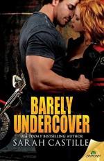 Barely Undercover Paperback - December 2, 2014 - Sarah Castille