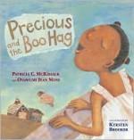 Precious and the Boo Hag - Patricia C. McKissack, Onawumi Jean Moss, Kyrsten Brooker