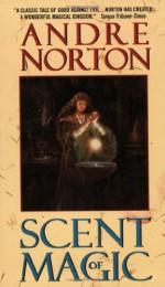 Scent of Magic - Andre Norton