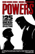 Powers, Vol. 12: The 25 Coolest Dead Superheroes of All Time - Brian Michael Bendis, Michael Avon Oeming