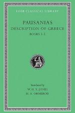 Pausanias II: Description of Greece, Books 3-5 (Loeb Classical Library, #188) - W.H.S. Jones, Pausanias