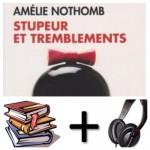Stupeur et tremblements Audiobook PACK [Book + 3 CD's] (French Edition) - Amelie Nothomb