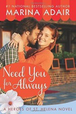 Need You for Always (Heroes of St. Helena) by Adair, Marina(October 13, 2015) Paperback - Marina Adair