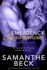 Emergency Engagement (Love Emergency) - Samanthe Beck