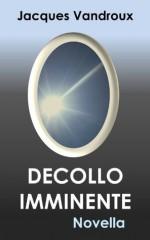 Decollo imminente (Italian Edition) - Jacques Vandroux, Claire Pellissier