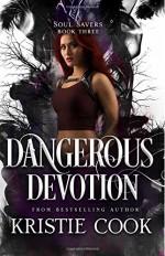 Dangerous Devotion (Soul Savers) (Volume 3) - Kristie Cook