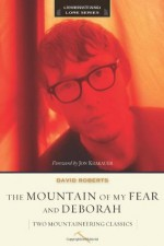 The Mountain of My Fear and Deborah (Legends and Lore) - David Roberts