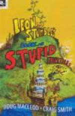 Leon Stumble's Book of Stupid Fairytales - Doug MacLeod, Craig Smith