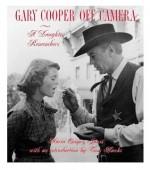 Gary Cooper Off Camera - Maria Cooper Janis, Tom Hanks