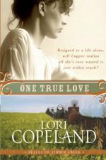 One True Love - Lori Copeland