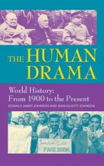 The Human Drama, Vol. IV - Donald James Johnson, Jean Elliott Johnson