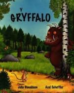 Y Gryffalo (Welsh Edition) - Julia Donaldson, Axel Scheffler, Gwynne Williams