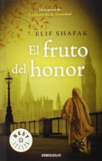 El fruto del honor / honour (Spanish Edition) - Elif Shafak