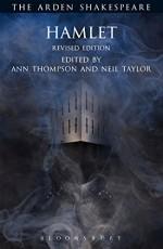 Hamlet: Revised Edition (The Arden Shakespeare Third Series) - William Shakespeare, Ann Thompson, Ann Thompson, Neil Taylor, David Scott Kastan, H. R. Woudhuysen, Richard Proudfoot