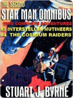 The Second Star Man Omnibus - Stuart J. Byrne