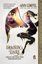 Dragon's Dare: Highland Fantasy Romance (Dragon Lore Book 4) - Ann Gimpel, Fiona Jayde, Angela Kelly