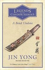 A Bond Undone - Jin Yong, Gigi Chang