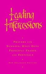 Leading Intercessions: Prayers for Sundays, Holy Days and Festivals and for Special Services - Raymond Chapman