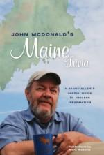John McDonald's Maine Trivia: A Storyteller's Useful Guide to Useless Information - John McDonald