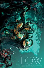 Low Vol. 1: The Delirium of Hope - Rick Remender, Greg Tocchini