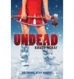 [ { UNDEAD } ] by McKay, Kirsty (AUTHOR) Jul-30-2013 [ Paperback ] - Kirsty McKay