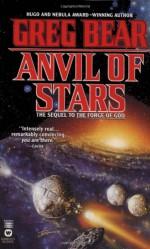 Anvil of Stars - Greg Bear