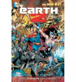 Earth 2, Vol. 1: The Gathering - James Robinson, Nicola Scott