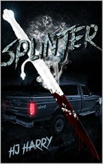 Splinter (Banished From Hell) - H.J. Harry, Monique Happy, Amanda Shore, Andre Vazquez Jr.