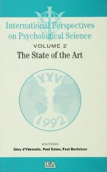International Perspectives On Psychological Science, II: The State of the Art: The State of the Art - State of the Art Lectures P - Paul Bertelson, Paul Eelen, Géry D'Ydewalle