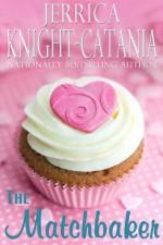 The Matchbaker - Jerrica Knight-Catania