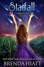 Starfall: A Starstruck Novel - Brenda Hiatt