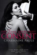 Consent (The Loan Shark Duet) (Volume 2) - Charmaine Pauls