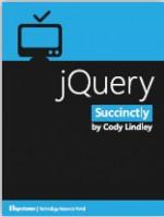 jQuery Succinctly - Cody Lindley