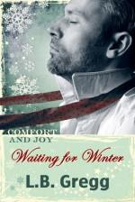 Waiting for Winter - L.B. Gregg