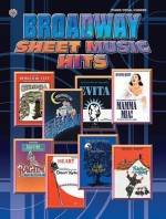 Broadway Sheet Music Hits: Piano/Vocal/Chords - Alfred A. Knopf Publishing Company, Alfred A. Knopf Publishing Company, Warner Bros