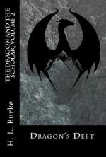 Dragon's Debt - H.L. Burke