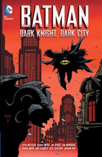 Batman: Dark Night, Dark City - Kieron Dwyer, Peter Milligan, Jim Aparo
