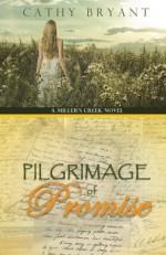 Pilgrimage of Promise - Cathy Bryant