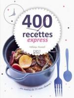 400 recettes express en moins de 10 min chrono (French Edition) - Héloïse Martel