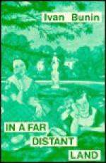 In a Far Distant Land: Selected Stories - Ivan Bunin, Robert Bowie