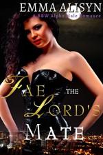 The Fae Lord's Mate: A BBW Alpha Male Romance (Fae Erotica Romance Shorts Book 2) - Emma Alisyn