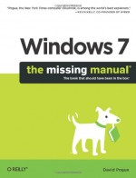 Windows 7: The Missing Manual - David Pogue